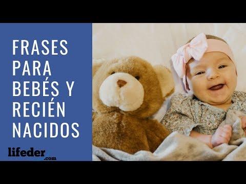89 Bonitas Frases Para Bebés Y Recién Nacidos Lifeder