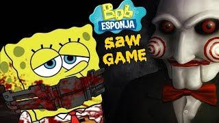 Juegos De Bob Esponja Saw Game