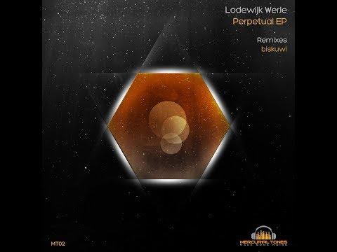 MT02 - Lodewijk Werle - Perpetual EP