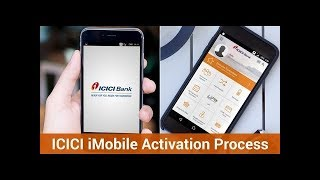 ICICI iMobile Activation Step by Step & All Features Details