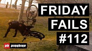 Friday Fails #112