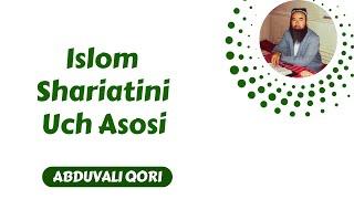 abduvali qori 17 islom shariatini 3 asosi 1 3
