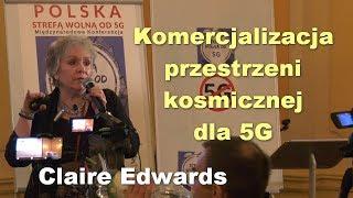 Komercjalizacja przestrzeni kosmicznej dla 5G - Claire Edwards