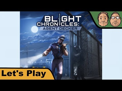 Blight Chronicles: Agent Decker - Brettspiel - Let's Play mit Alex & Peat