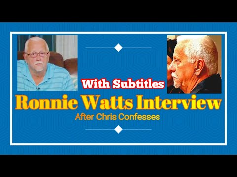 Ronnie Watts Interview- After Chris Confesses (WITH SUBTITLES)