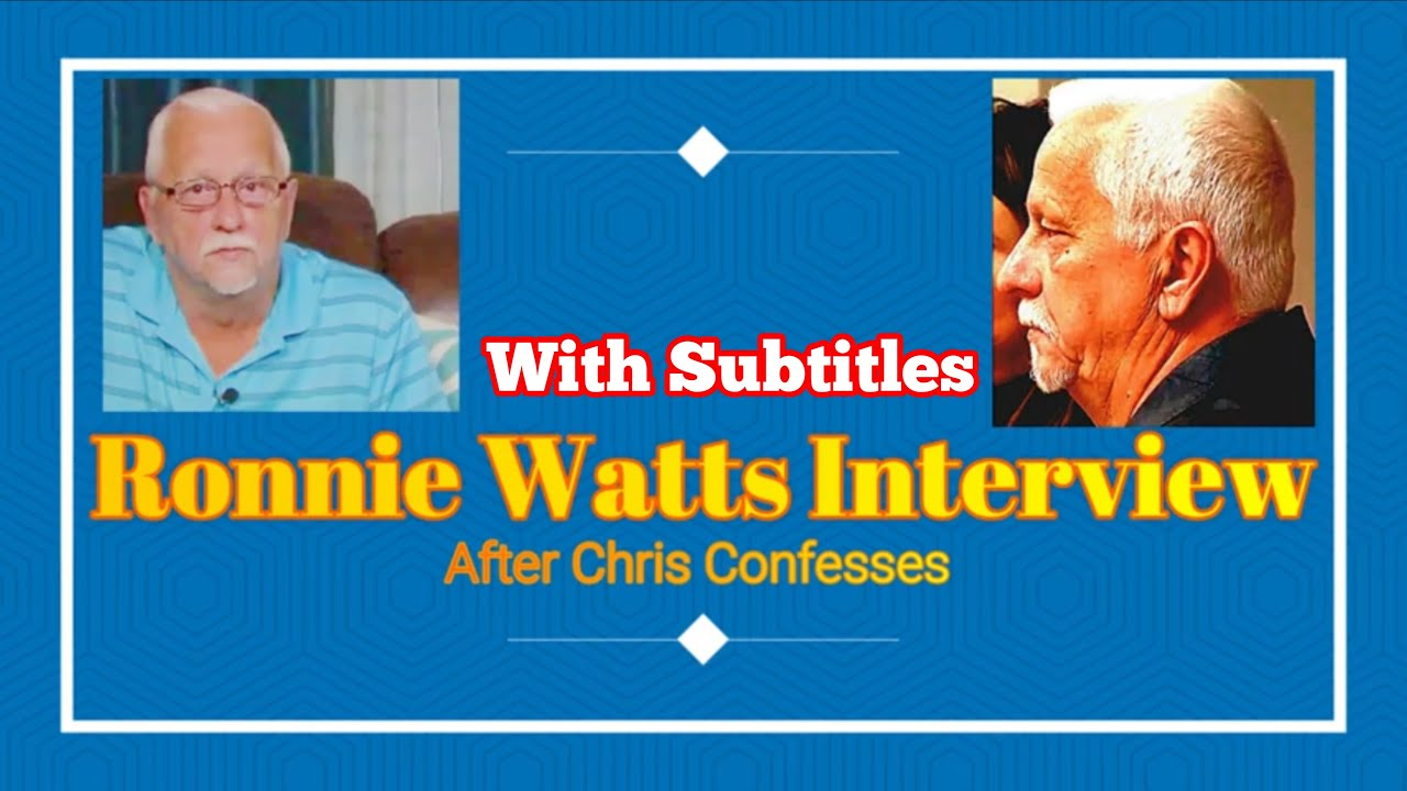 Ronnie Watts Interview- After Chris Confesses (WITH SUBTITLES) - YouTube