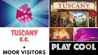 Playcool - Tuscany Essential Edition (e i moor visitors) - una introduzione con Daniele