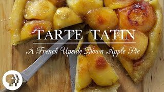 Tarte Tatin | Kitchen Vignettes | Pbs Food