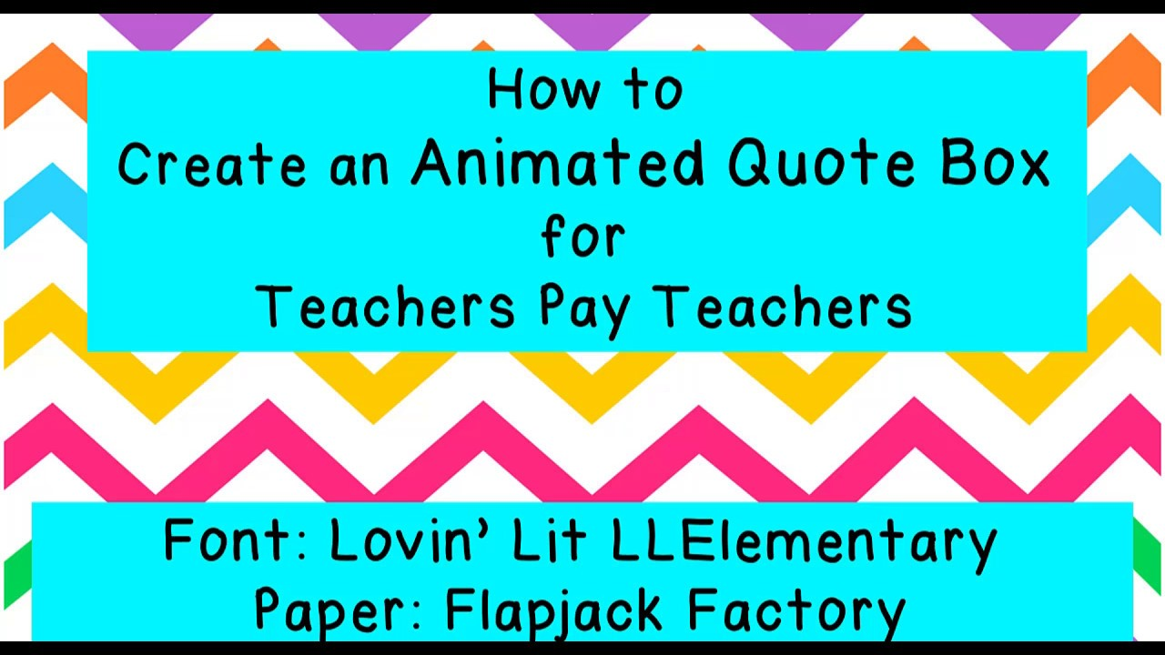 - How To Create An Animated Quote Box For Teachers Pay Teachers