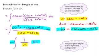 Ca12 6.2b (pt3) Integrating Trig Functions Using Substitution (integral of secx and cscx)