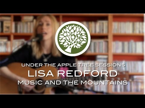 Lisa Redford - 'Music & The Mountains'   UNDER THE APPLE TREE