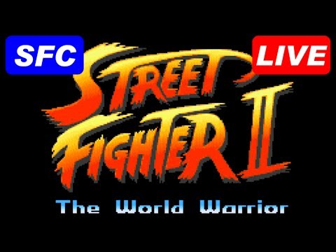 [LIVE] STREET FIGHTER II [SFC/SNES]