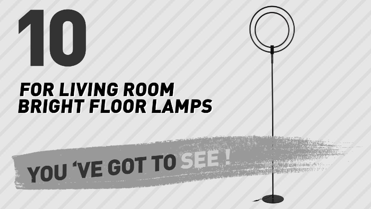 For living room bright floor lamps new popular 2017 - Bright floor lamp for living room ...