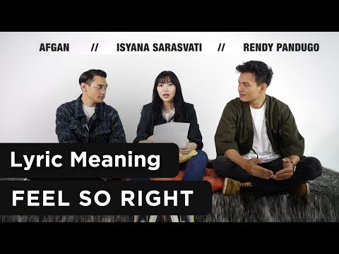 "Afgan, Isyana, & Rendy Pandugo ""Feel So Right"" Official Lyric Meaning Mp3"