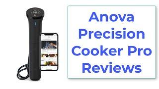 Anova Precision Cooker Pro Rev…
