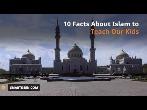 10 Facts About Islam to Teach Our Kids