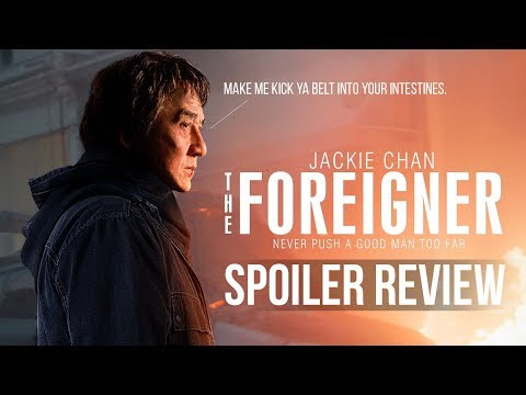 The Foreigner   Spoiler Movie Review