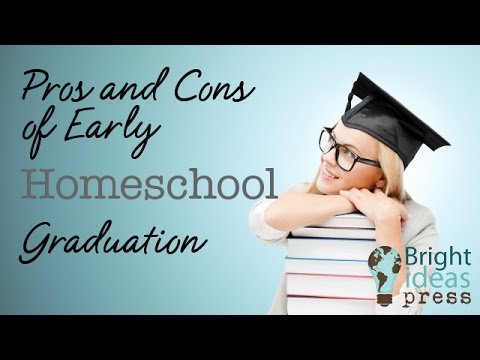 Pros and Cons of Early Homeschool Graduation
