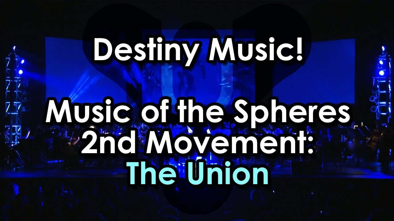 Destiny Music Music Of The Spheres 2nd Movement The Union Video Games Live Youtube