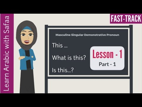 Lesson 1 - Part 1 : Arabic FastTrack Series - Learn Arabic with Safaa