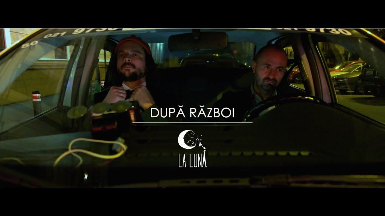 om la lună — După Război (Official Video)