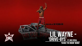 Lil Wayne - Drive-Bys Ft. Vice Versa [Yaj & PoppyH] (No Ceilings 3)