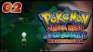 Pokémon Omega Ruby and Alpha Sapphire Walkthrough - Part 2: Petalburg Forest and Rustboro City!