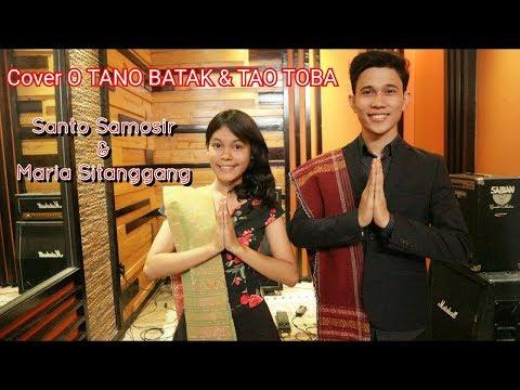 LAGU BATAK (Cover) O TANO BATAK & TAO TOBA - Santo Samosir & Maria Sitanggang