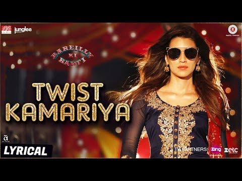 Twist Kamariya-Lyrical |Bareilly Ki Barfi|Ayushmann Khurrana,Kriti Sanon |Tanishk-Vayu| Yasser Desai