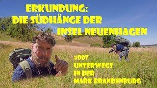 Erkundung: Die Südhänge der Insel Neuenhagen - #007 Unterwegs in der Mark Brandenburg