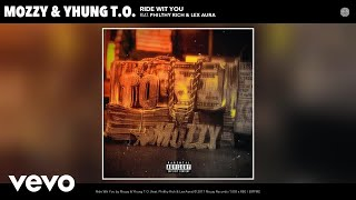 Mozzy Yhung T.o. Ride Wit You Audio.mp3