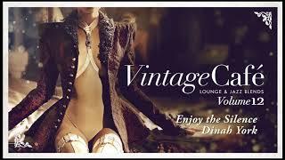 Enjoy the Silence - Dinah York (Depeche Mode´s song) Vintage Café 12