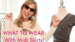 WHAT TO WEAR with Midi Skirts + How to Wear Them! Thumbnail