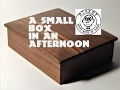 Birkey- A Small Walnut and Cherry Box in an Afternoon
