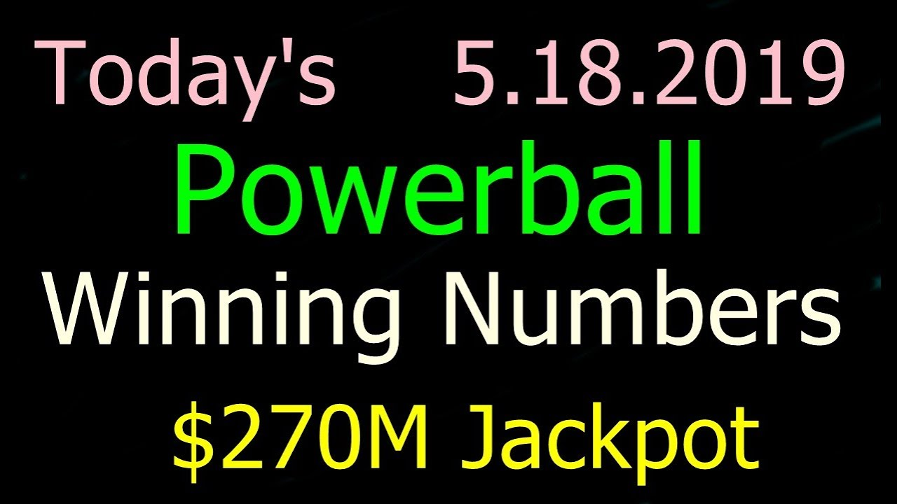 Today Powerball Winning Numbers 18 May 2019 Powerball Drawing