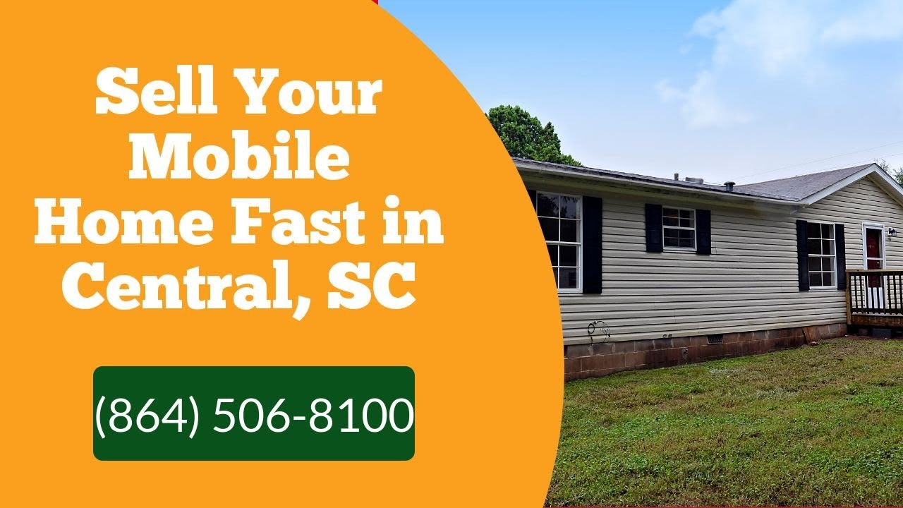 We Buy Mobile Homes Central SC - CALL 864-506-8100