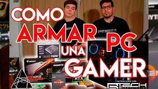 COMO ARMAR Una PC GAMER | PASO A PASO - Guía Completa Ft. RTech