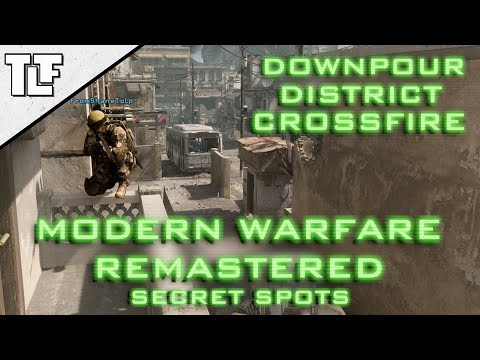 MWR: Secret Spots on 'Downpour' 'District' and 'Crossfire' (Modern Warfare Remastered)