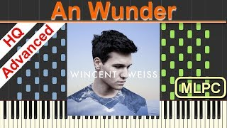 Wincent Weiss - An Wunder I Piano Tutorial & Sheets by MLPC