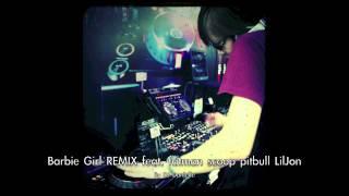 Barbie Girl Remix feat. Fatman Scoop Pitbull Lil Jon