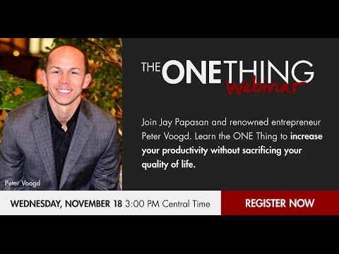 The ONE Thing to Increase Your Productivity w/ Peter Voogd (11/18/15)