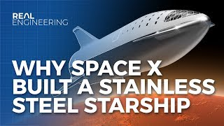 Download Why SpaceX Built A Stainless Steel Starship Mp3 and Videos