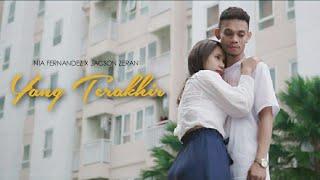 Download Mp3 Jacson Zeran YANG TERAKHIR Ft Nia Fernandez