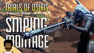 Destiny - Trials Of Osiris Sniping & Golden Tears Montage (With live Funny Commentary)