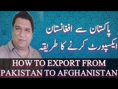 How to export  ( Afghanistan )