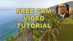 Free Cam Video Tutorial