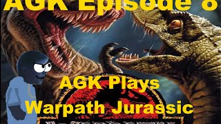 AGK Episode 8: AGK Plays Warpath Jurassic Park Part 2 (V1.1)
