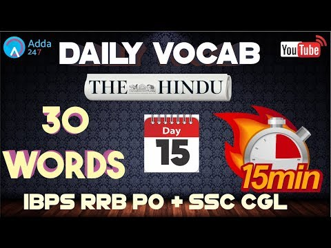 Vocabulary Words (D-15)   The Hindu     English for SSC CGL 2017