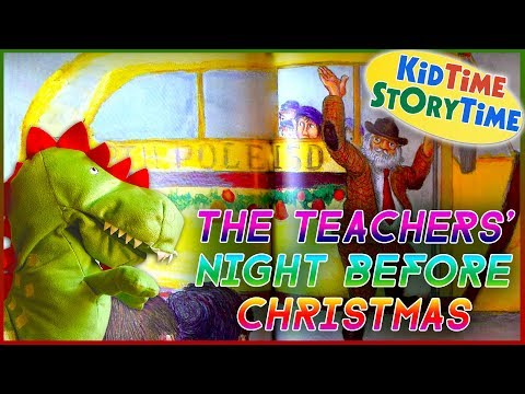 The Teachers' Night Before Christmas | Kids Books READ ALOUD!