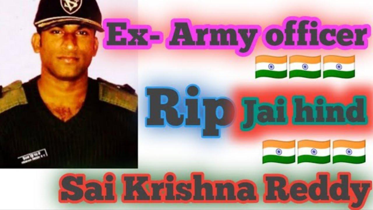 Download Rip to Ex-Army Officer Sai Krishna Reddy / muni soldier